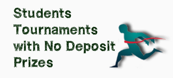 Students Tournaments Give Non Deposit Bonus from Microgaming Tourneys